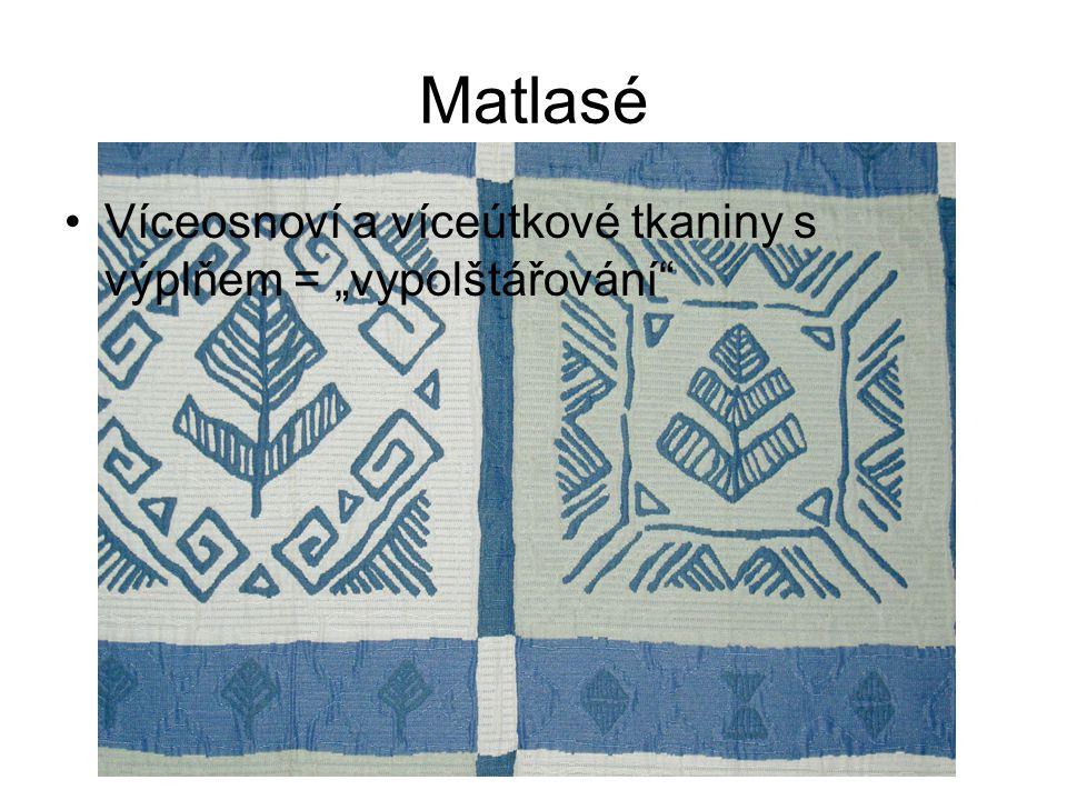 """Matlasé Víceosnoví a víceútkové tkaniny s výplňem = """"vypolštářování"""