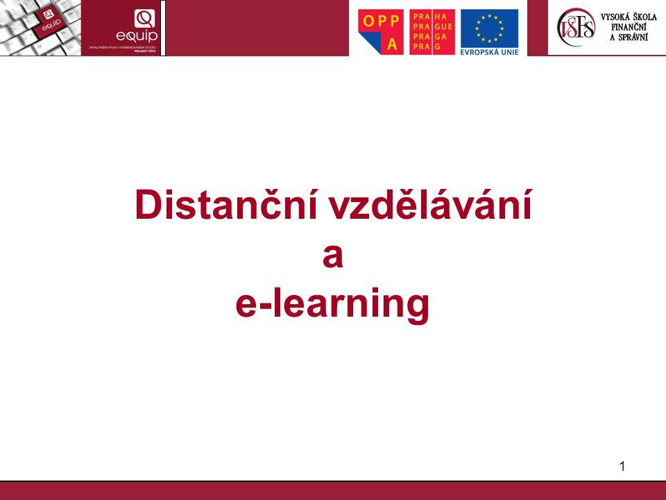 1 Distanční vzdělávání a e-learning