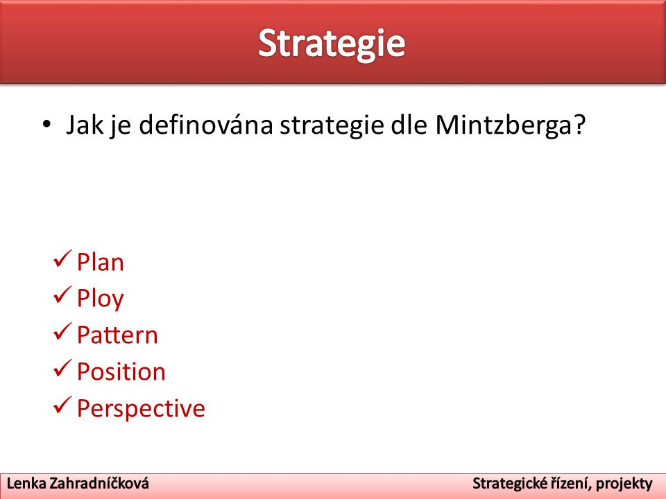 Kdy je strategie úspěšná?