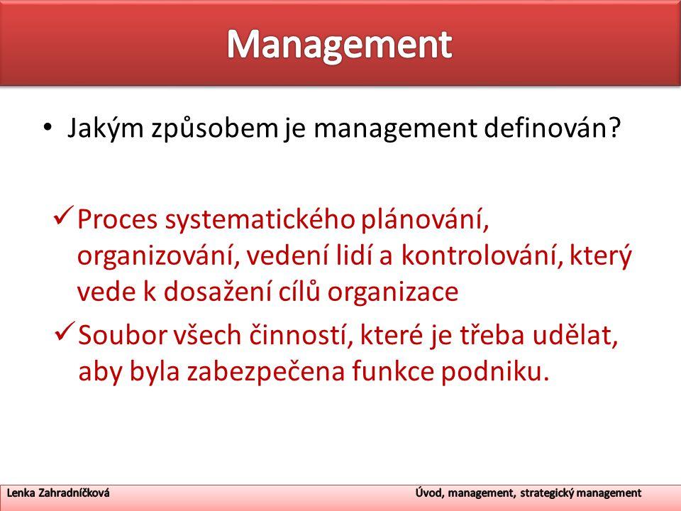 Jakým způsobem je management definován.