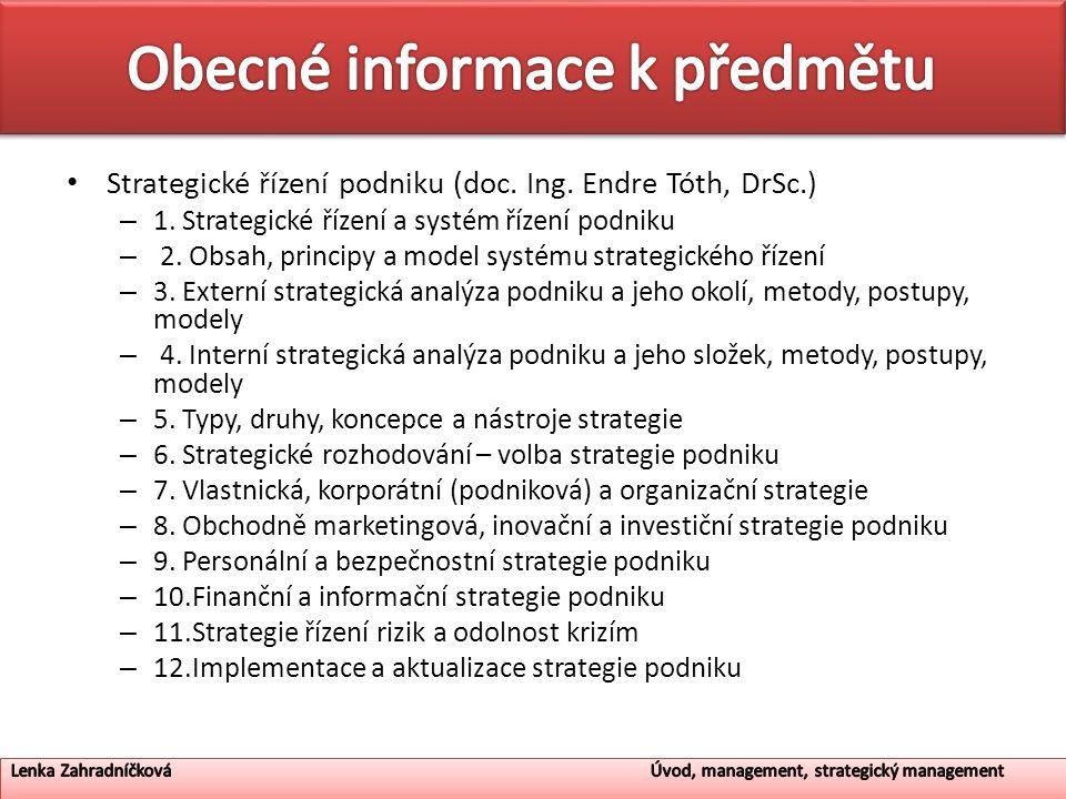 Strategické řízení podniku (doc.Ing. Endre Tóth, DrSc.) – 1.