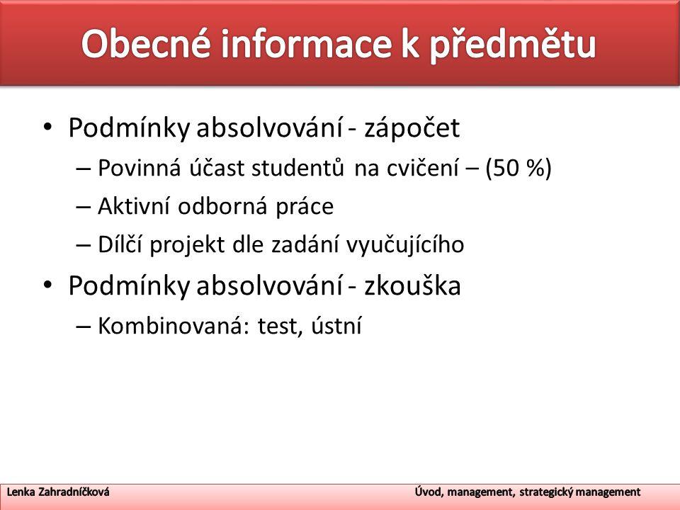 Projekt – Každý student vypracuje projekt na konkrétní podnik – (max.