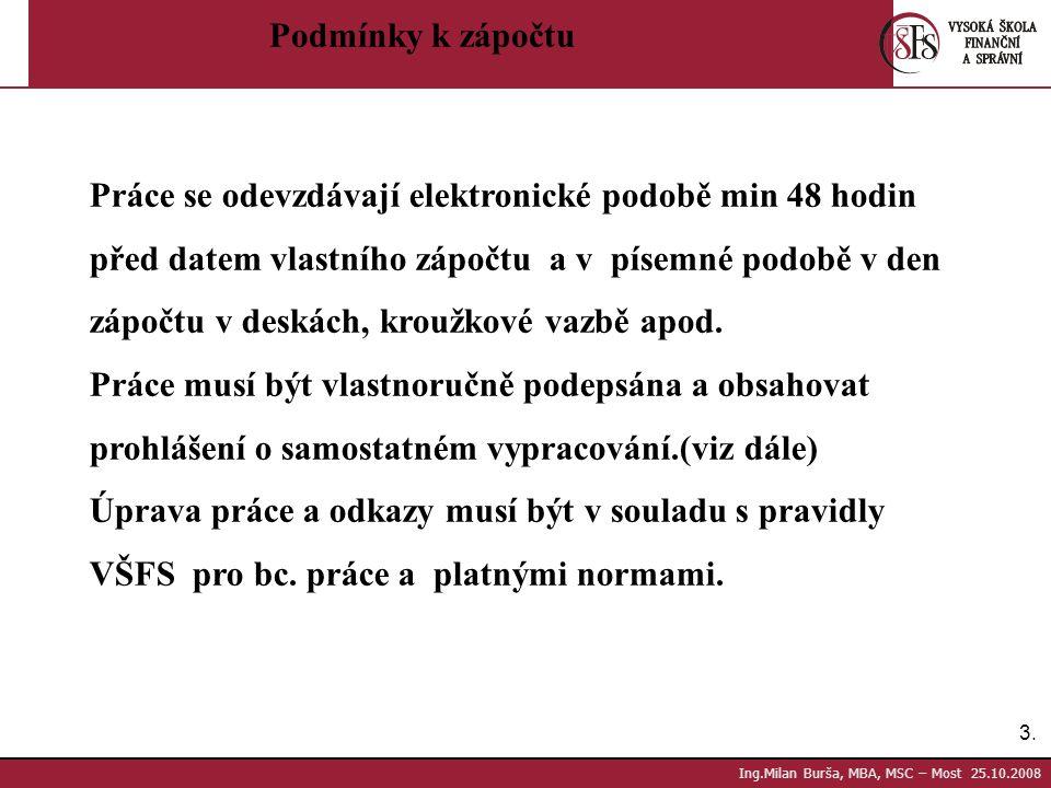 14.Ing.Milan Burša, MBA, MSC – Most 25.10.2008 B-PPM_1 Literatura: Veber, Jaromír a kol.