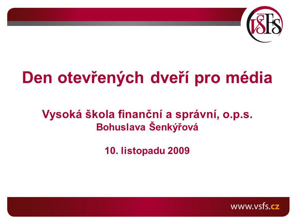 Den otevřených dveří pro média Vysoká škola finanční a správní, o.p.s.