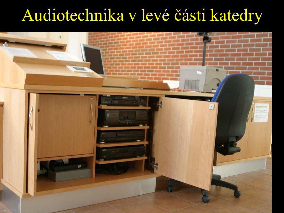 Audiotechnika v levé části katedry
