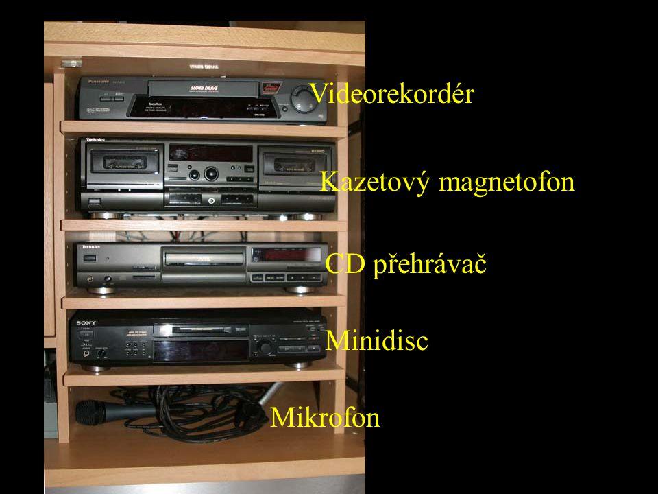 Videorekordér Kazetový magnetofon CD přehrávač Minidisc Mikrofon