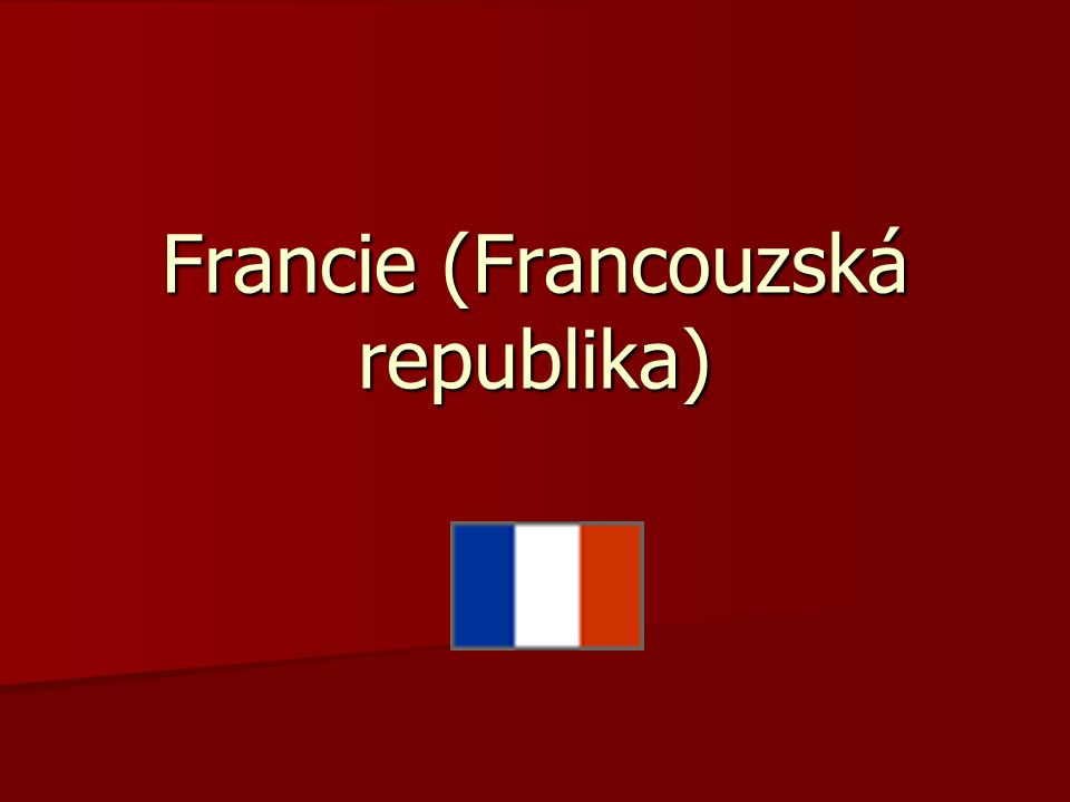 Francie (Francouzská republika)