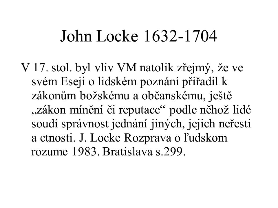 John Locke 1632-1704 V 17.stol.
