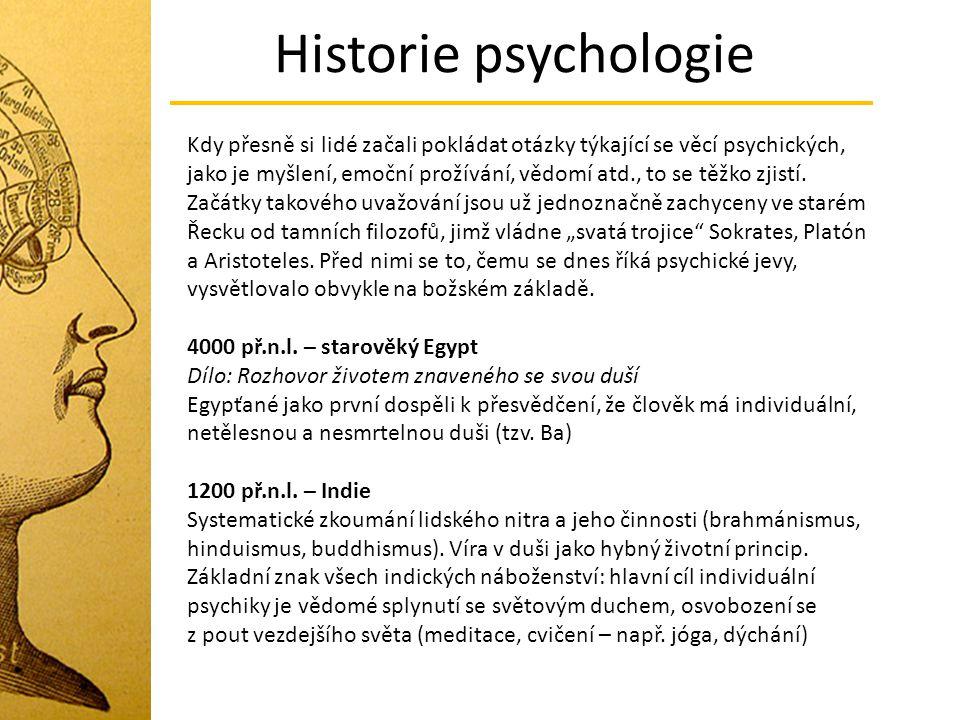 Historie psychologie Období renesance Psychologie – není samostatná disciplína, ale věnuje se jí zvýšená pozornost Giovanni della Porta (1535 -1615) - Fyziognomie člověka Různé typy obličejů s fyziognomií zvířat – usuzoval na podobné vlastnosti (člověk-prase, člověk osel) Juan Luis Vives (1492 -1540) – O duši a životě Soupis způsobů, jak se představy a myšlenky v mysli spojují asociacemi (předchůdce asocianismu) Zabýval se tématy: vliv výchovy na duševní život člověka, role intelektu ve struktuře psychiky, vliv afektů na zapamatování.