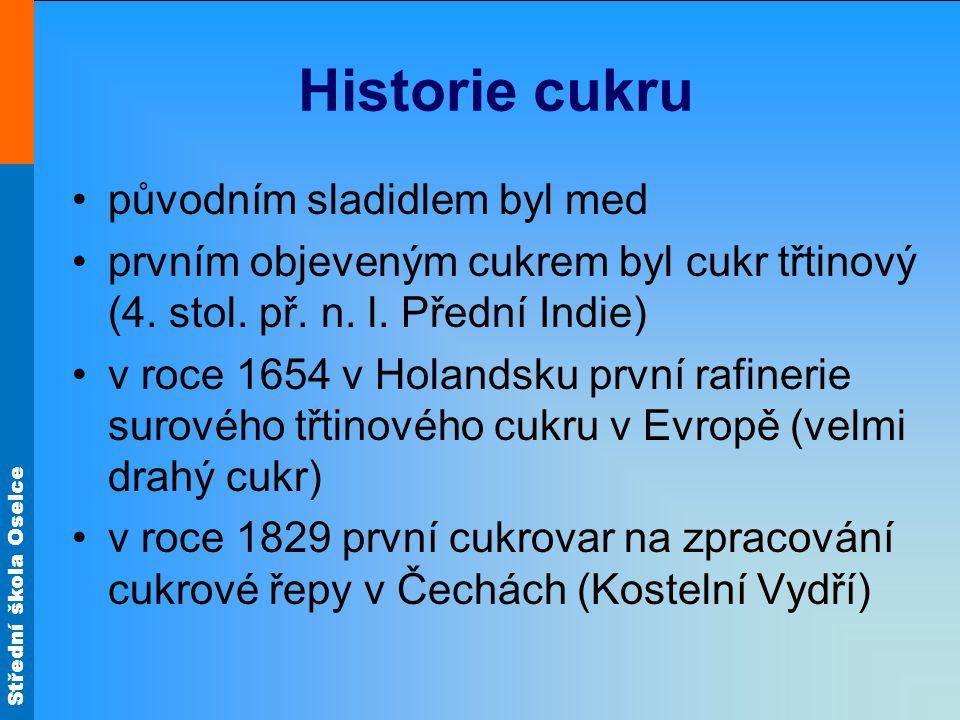 Střední škola Oselce Zdroj materiálů: Bláha L..