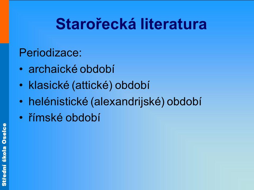 Střední škola Oselce Archaické období (8.– 6. st.