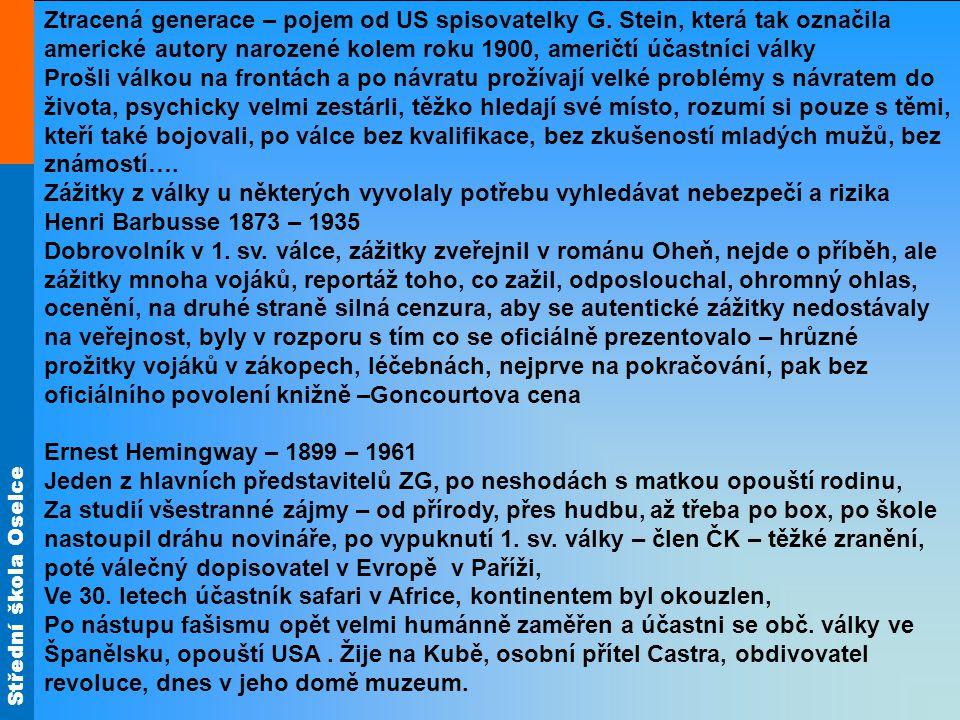 Střední škola Oselce Ztracená generace – pojem od US spisovatelky G.