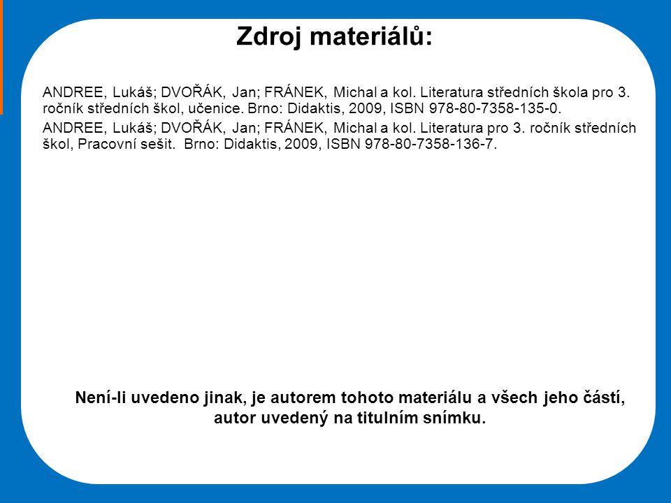 Střední škola Oselce Zdroj materiálů: ANDREE, Lukáš; DVOŘÁK, Jan; FRÁNEK, Michal a kol.