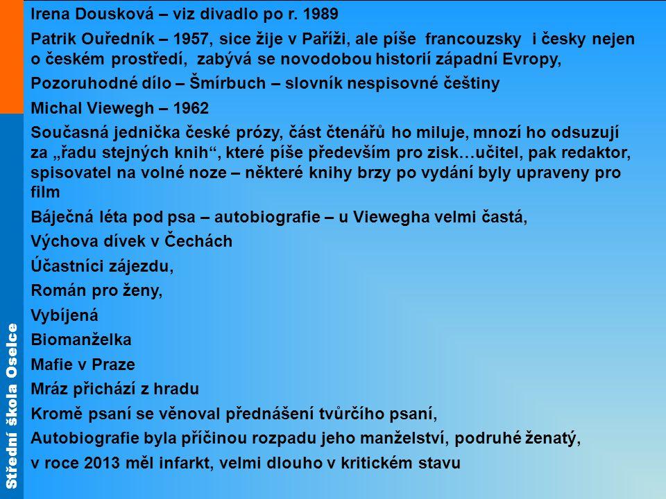 Střední škola Oselce ANDREE, Lukáš; FRÁNEK, Michal; KULHAVÁ, Martina a kol.