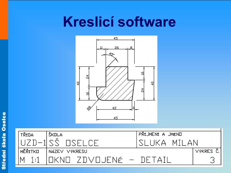 Střední škola Oselce Kreslicí software