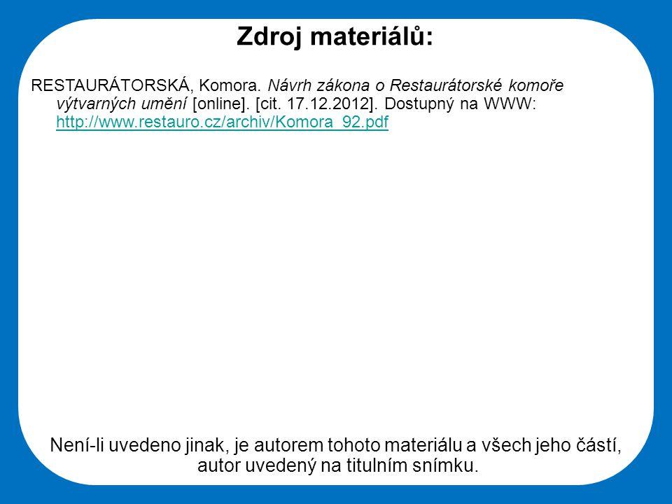 Střední škola Oselce Zdroj materiálů: RESTAURÁTORSKÁ, Komora.