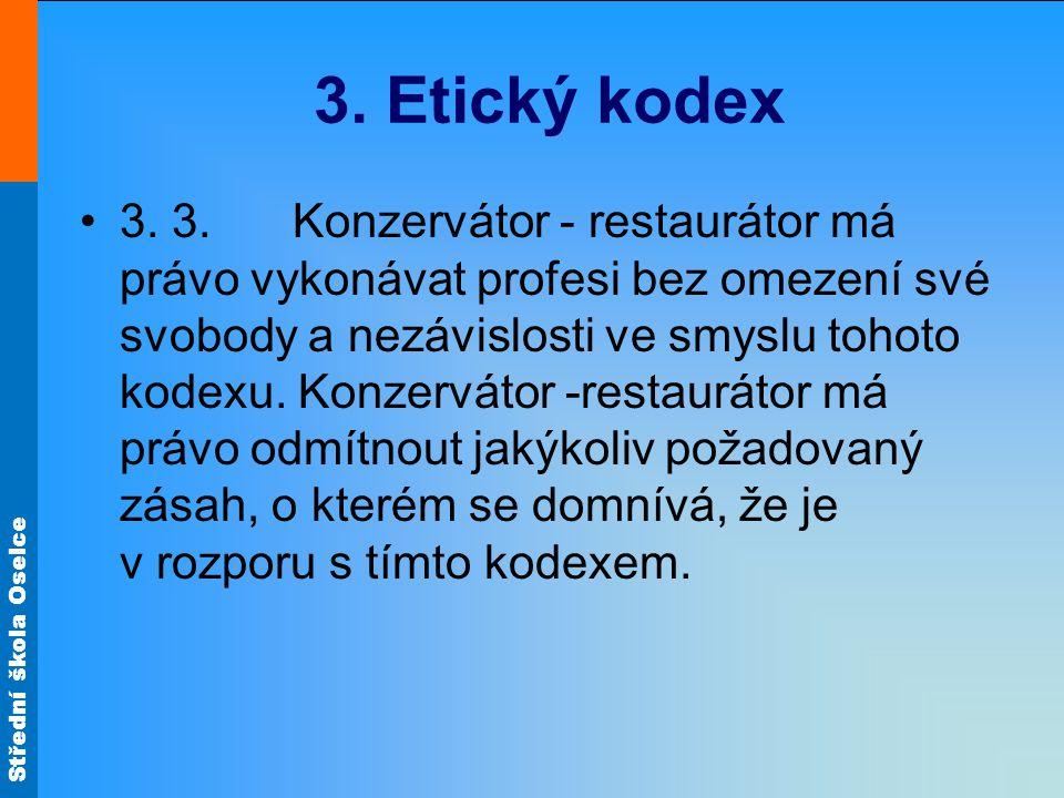 Střední škola Oselce 3.