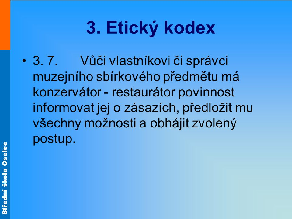 Střední škola Oselce 4.3.