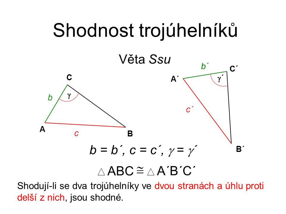 Konstrukce trojúhelníků Podle věty Ssu 1.