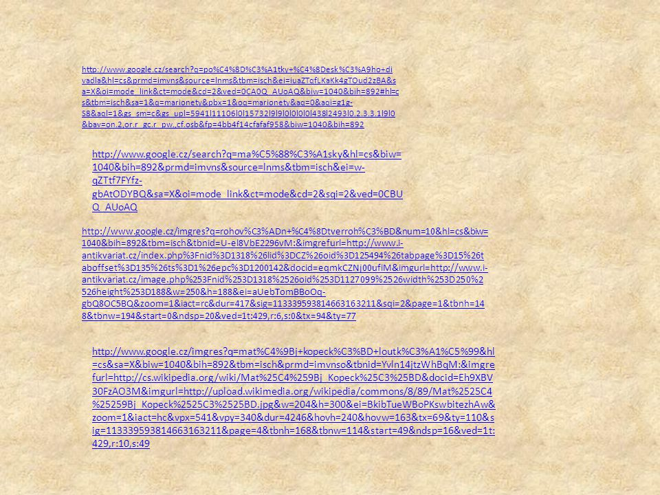 http://www.google.cz/search?q=po%C4%8D%C3%A1tky+%C4%8Desk%C3%A9ho+di vadla&hl=cs&prmd=imvns&source=lnms&tbm=isch&ei=iuaZTqfLKaKk4gTOud2zBA&s a=X&oi=mo