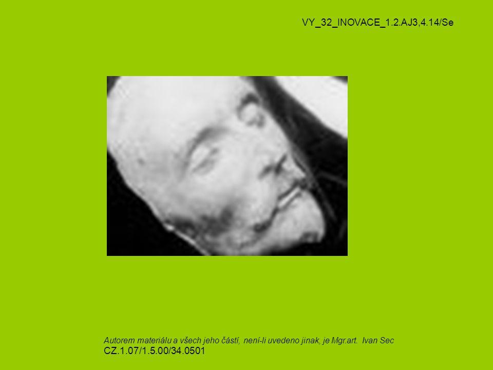 VY_32_INOVACE_1.2.AJ3,4.14/Se Autorem materiálu a všech jeho částí, není-li uvedeno jinak, je Mgr.art.