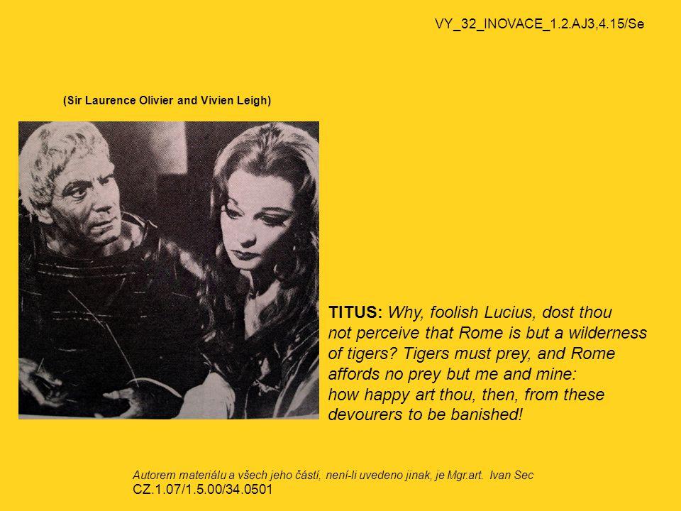 VY_32_INOVACE_1.2.AJ3,4.15/Se Richard Tarlton Hamlet: Frailty, thy name is woman.