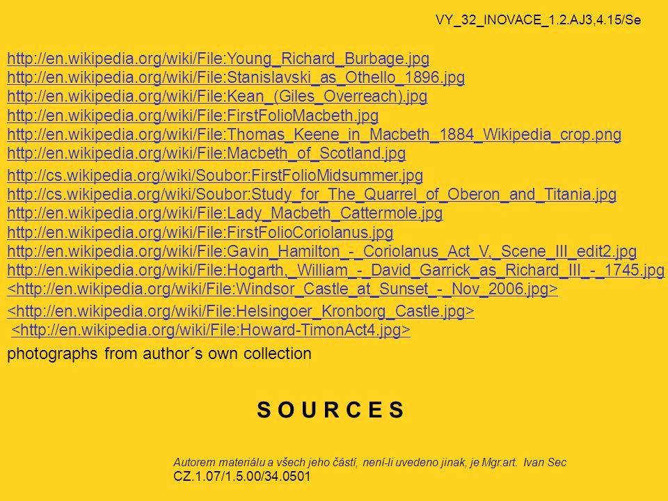 VY_32_INOVACE_1.2.AJ3,4.15/Se Autorem materiálu a všech jeho částí, není-li uvedeno jinak, je Mgr.art.