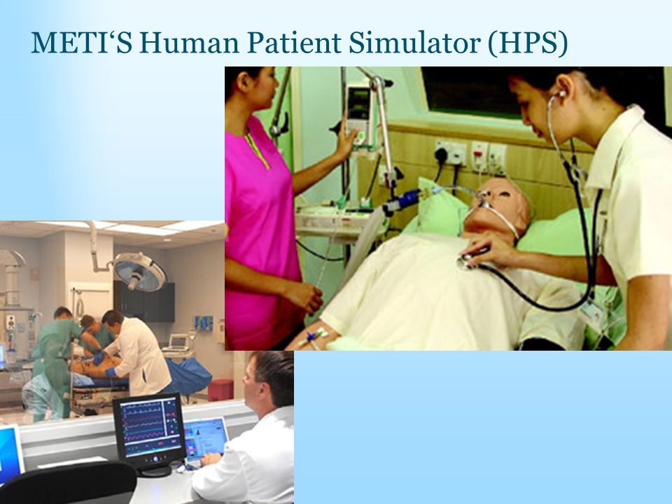METI'S Human Patient Simulator (HPS)