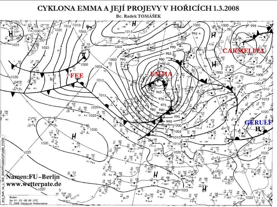 """FAKTA počasí v ČR 1.3.2008 ovlivňovala hluboká tlaková níže (cyklona) """"Emma se středem nad Skandinávií a s ní spojené výrazné frontální rozhraní, které v silném západním proudění postupovalo rychle přes naše území dále směrem na východ nejvyšší rychlost větru byla v Hořicích zaznamenána v době přechodu podružné studené fronty (10:00 – 10:10 SEČ) a to odhadem přes 30m/s (108km/h), což dle Beaufortovy stupnice odpovídá síle mohutné vichřice tuto rychlost způsobila tzv."""