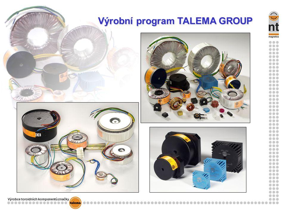 Výrobce toroidních komponentů značky Výrobní program TALEMA GROUP