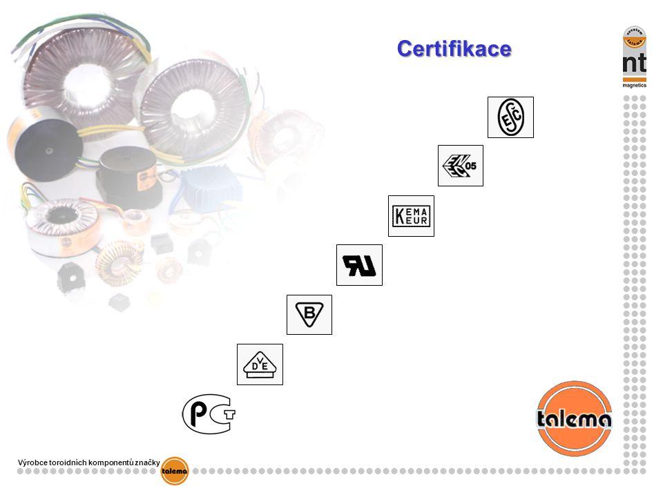Výrobce toroidních komponentů značky Certifikace
