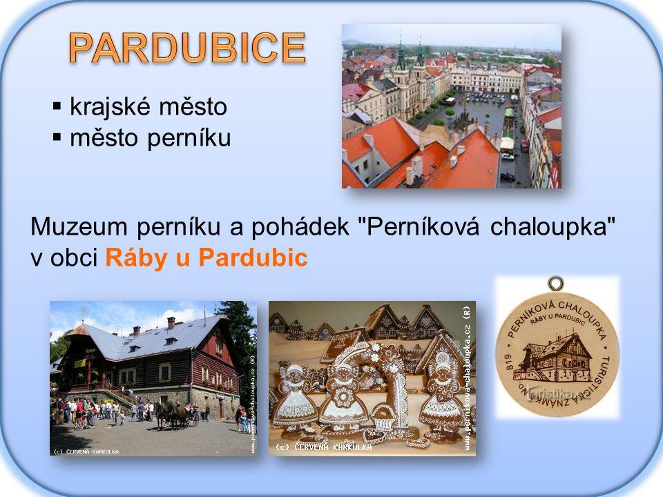  krajské město  město perníku Muzeum perníku a pohádek Perníková chaloupka v obci Ráby u Pardubic