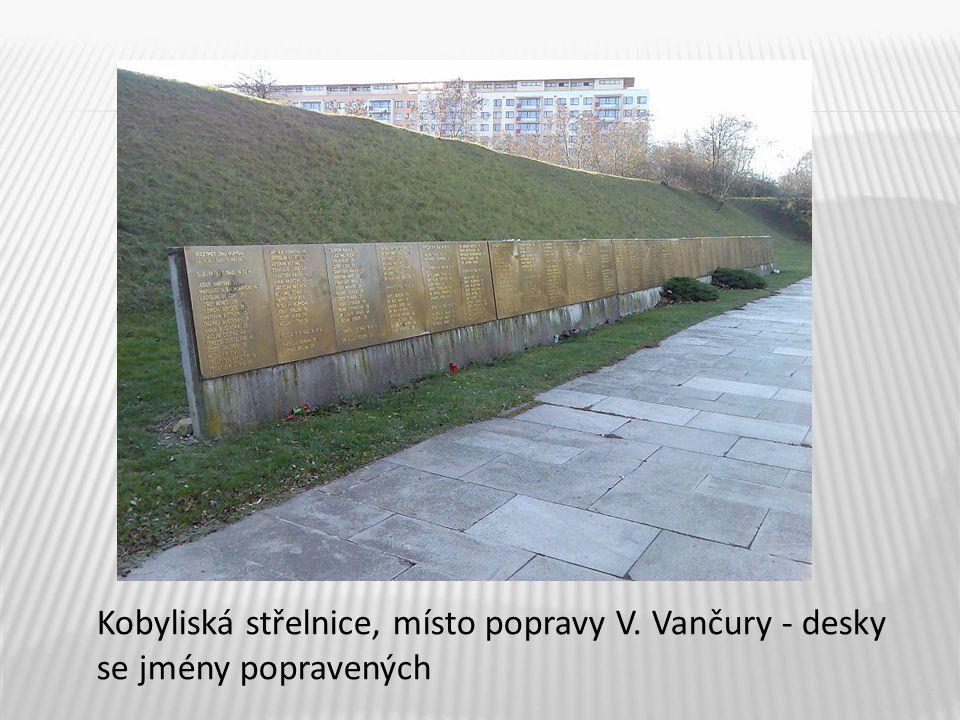7 Kobyliská střelnice, místo popravy V. Vančury - desky se jmény popravených