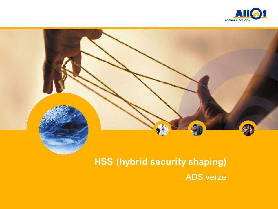 HSS (hybrid security shaping) ADS verze