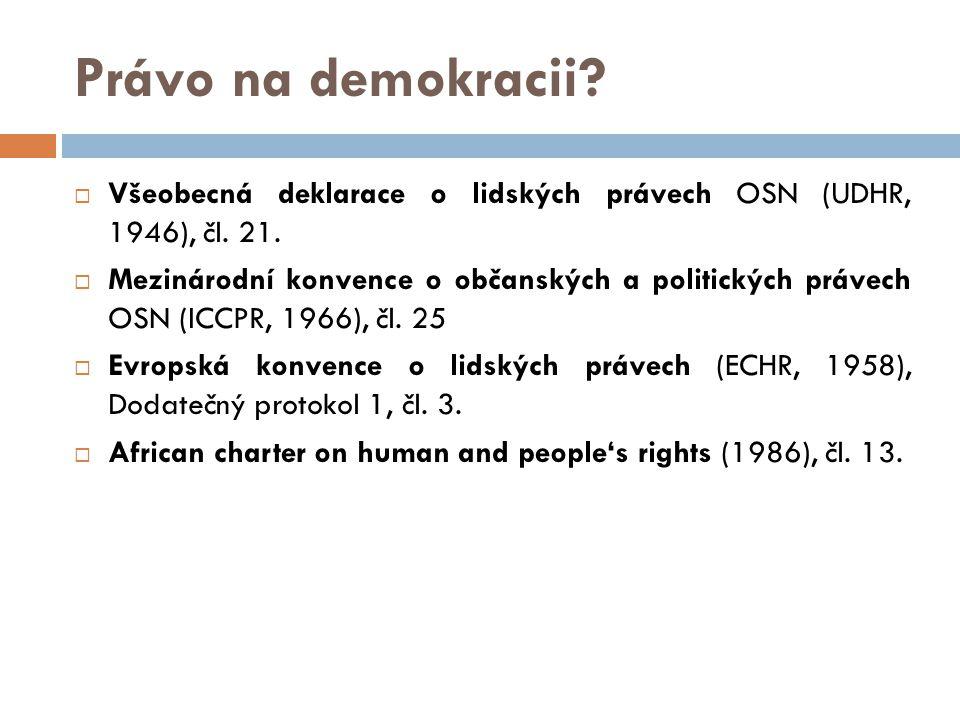 Právo na demokracii. Všeobecná deklarace o lidských právech OSN (UDHR, 1946), čl.