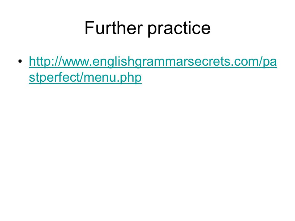 Further practice   stperfect/menu.phphttp://  stperfect/menu.php