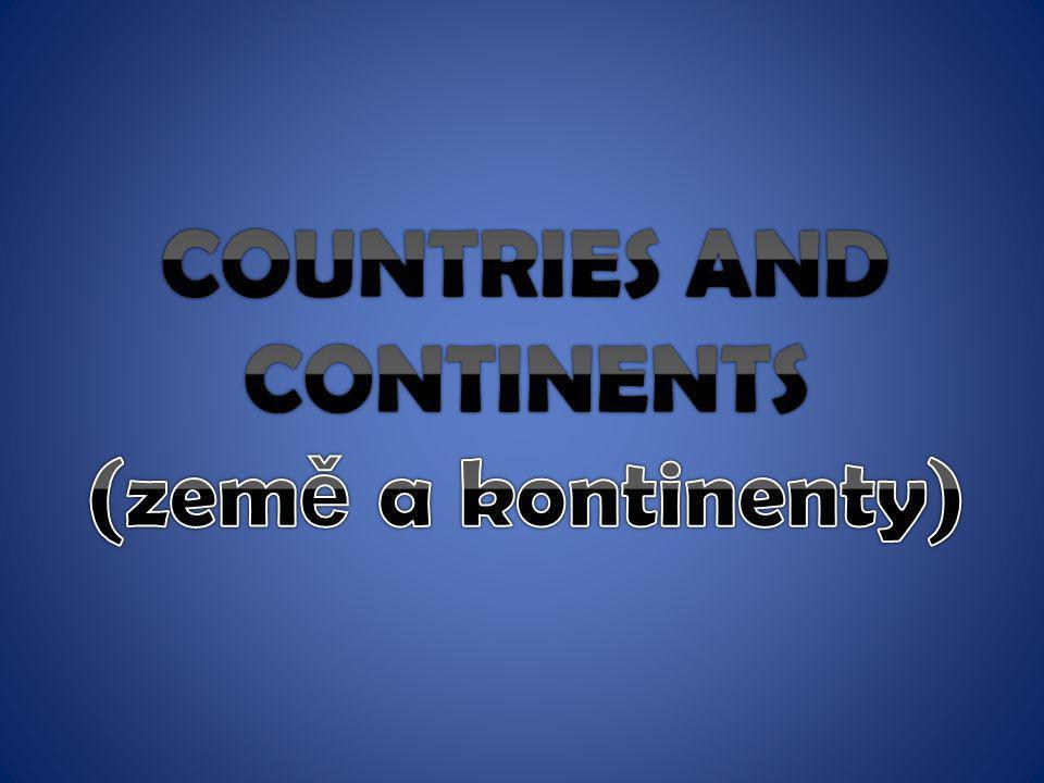 Země a kontinenty.e Anotace: Žáci si v prezentaci osvojí názvy zemí a kontinentů, což je podpořeno vizuálně a sluchově. Žáci si procvičí čtení a dále