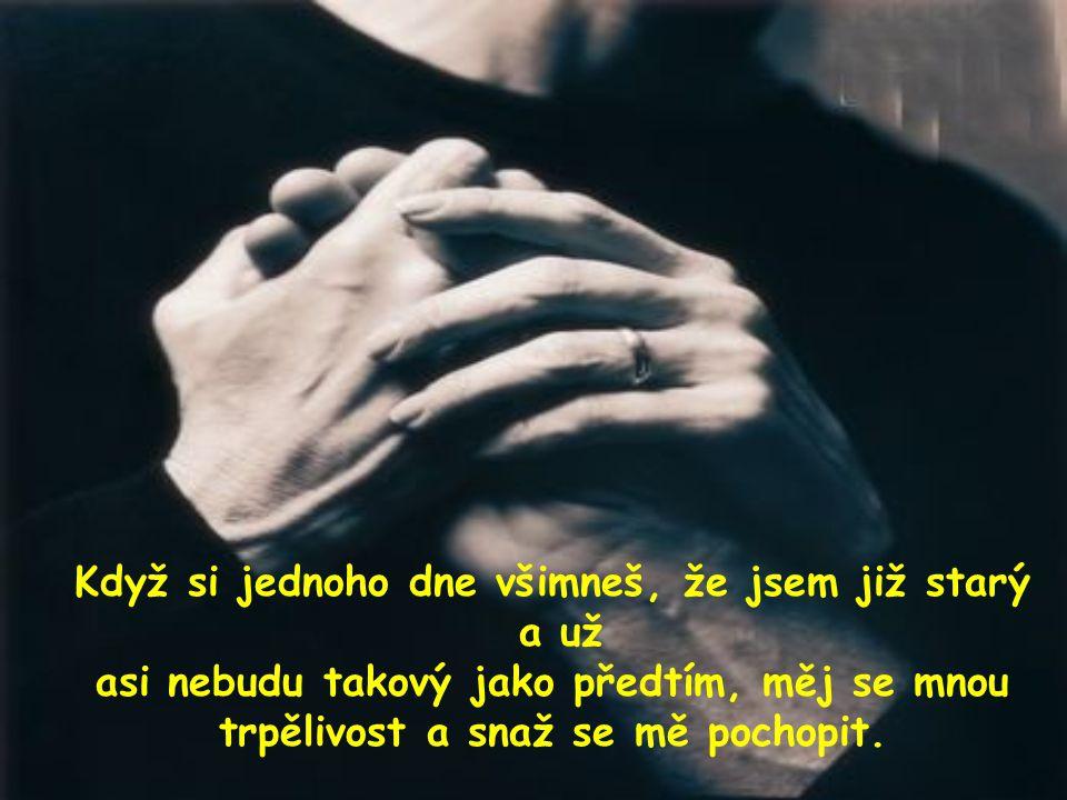 A když ti jednoho dne řeknu, že už nechci žít, že už by jsem najraději umřel, nenafukuj se.