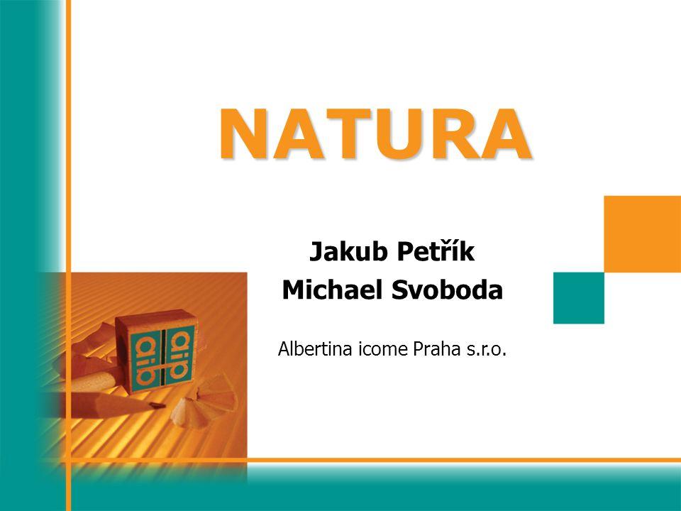 NATURA Jakub Petřík Michael Svoboda Albertina icome Praha s.r.o.