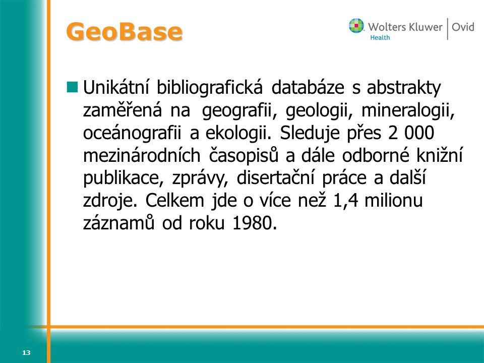 13 Unikátní bibliografická databáze s abstrakty zaměřená na geografii, geologii, mineralogii, oceánografii a ekologii.