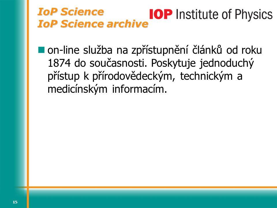 15 on-line služba na zpřístupnění článků od roku 1874 do současnosti. Poskytuje jednoduchý přístup k přírodovědeckým, technickým a medicínským informa