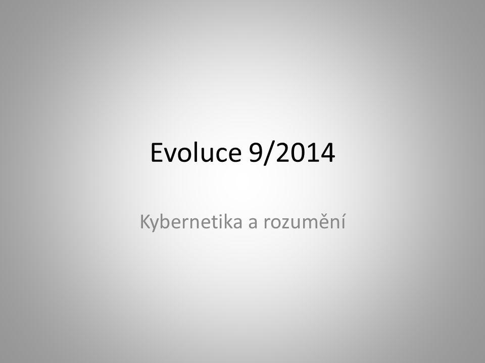Evoluce 9/2014 Kybernetika a rozumění