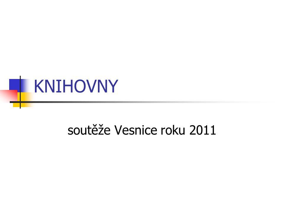 KNIHOVNY soutěže Vesnice roku 2011