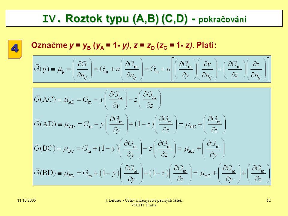 11.10.2005J. Leitner - Ústav inženýrství pevných látek, VŠCHT Praha 12 IV.