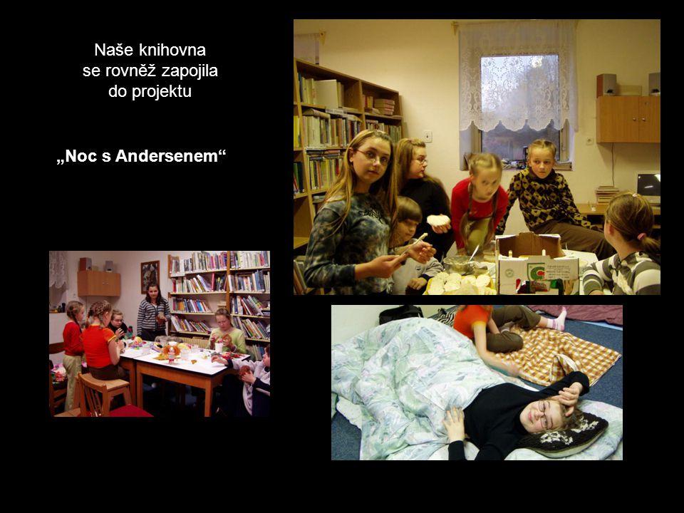 "Naše knihovna se rovněž zapojila do projektu ""Noc s Andersenem"