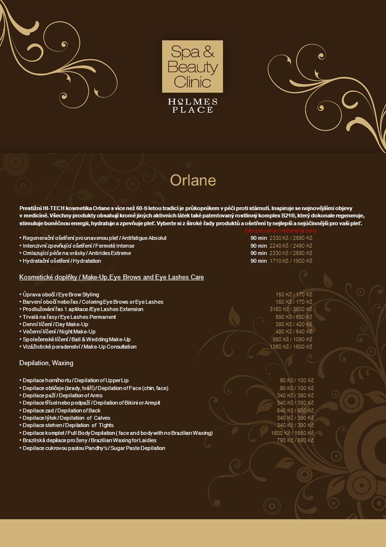 Orlane Prestižní HI-TECH kosmetika Orlane s více než 60-ti letou tradicí je průkopníkem v péči proti stárnutí. Inspiruje se nejnovějšími objevy v medi