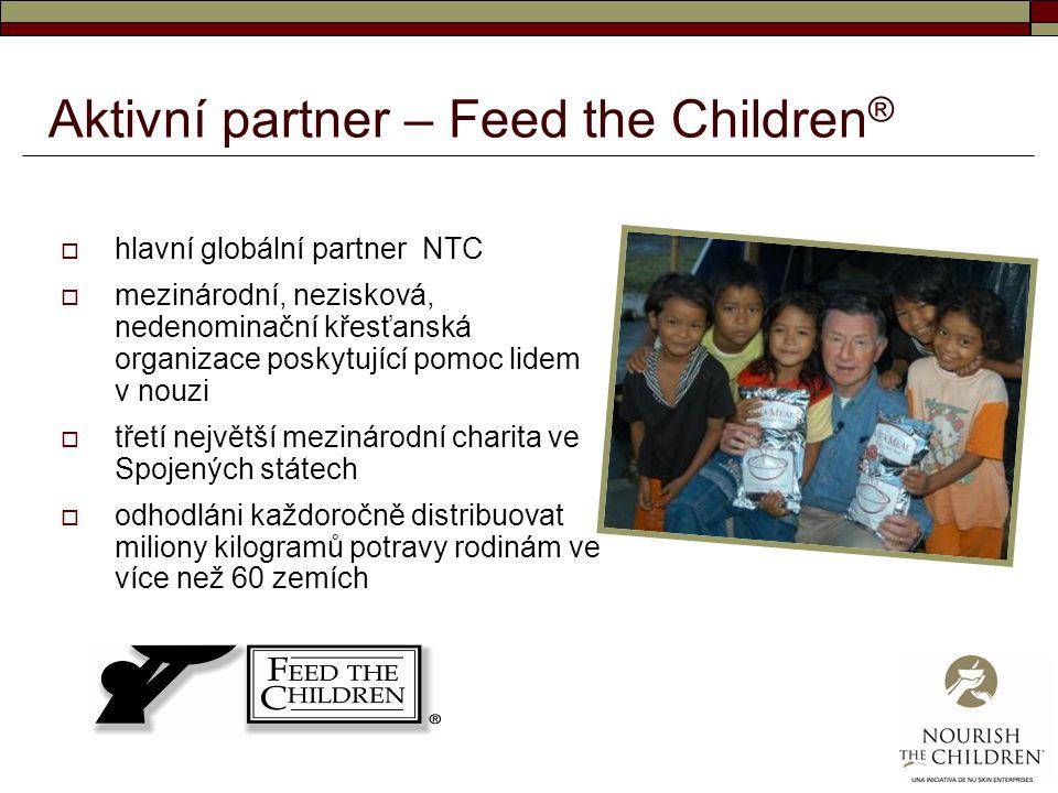 Aktivní partner – Feed the Children ®  hlavní globální partner NTC  mezinárodní, nezisková, nedenominační křesťanská organizace poskytující pomoc li