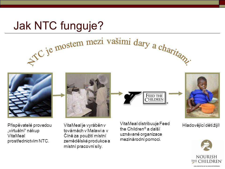 """Jak NTC funguje? Přispěvatelé provedou """"virtuální"""" nákup VitaMeal prostřednictvím NTC. VitaMeal je vyráběn v továrnách v Malawi a v Číně za použití mí"""