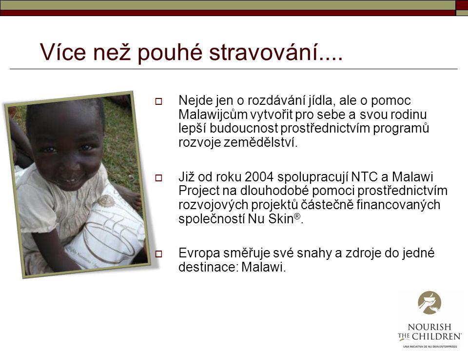 Více než pouhé stravování....  Nejde jen o rozdávání jídla, ale o pomoc Malawijcům vytvořit pro sebe a svou rodinu lepší budoucnost prostřednictvím p
