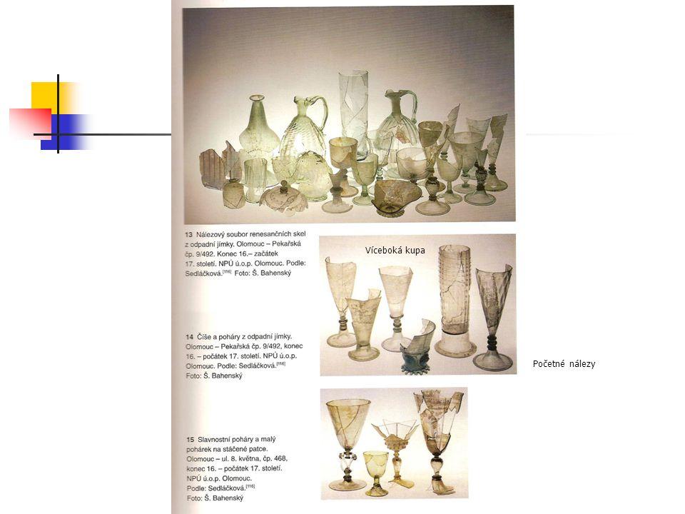 Renesanční sklo Početné nálezy Víceboká kupa